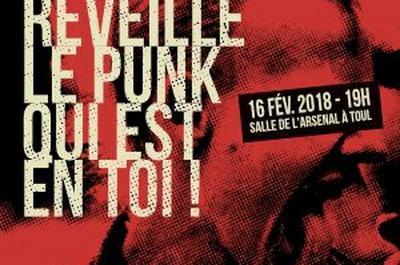 Réveille Le Punk Qui Est En Toi ! à Toul