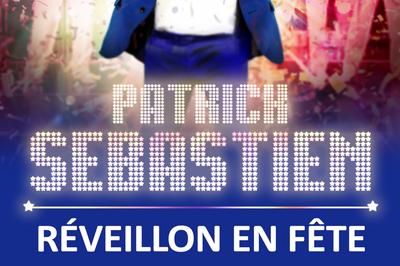 Réveillon en Fête - Patrick Sébastien à Nogent sur Marne