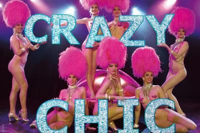 Revue de Cabaret - Crazy Chic à Mourmelon le Grand