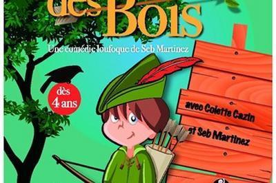 Robin des bois à Beaucouze
