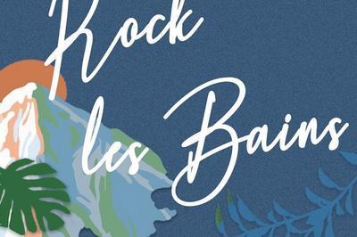 Rock Les Bains 2020