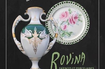 Rovina, faïences et porcelaines artistiques d'Epinal à Luneville