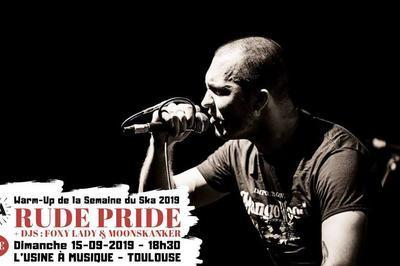 Rude Pride Et Djs / Warm-up Semaine Du Ska 2019 à Toulouse