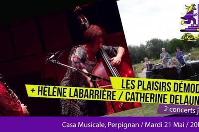 Saison Jazzèbre  -  Helene Labarriere / Catherine Delaunay Et Les Plaisirs Demodes à Perpignan