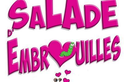 Salade D'Embrouilles à Vichy