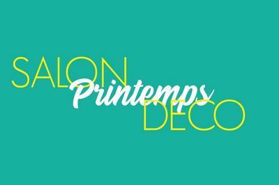 Salon Printemps Déco 2019