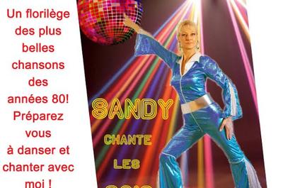 Sandy chante les années 80 à Le Cannet