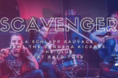Scavanger + Fat Bald Turk + La Schlapp Sauvage + The Club + Jem à Thionville