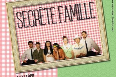 Secrète famille à Dijon