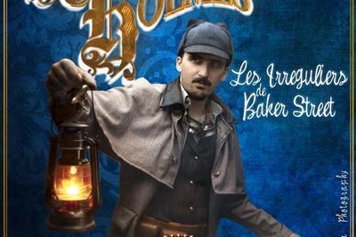 Sherlock Holmes Et Les Irréguliers De Baker Street à Aix en Provence