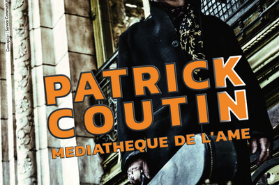 Showcase Patrick Coutin à Montargis