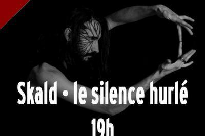 Skald - le silence hurlé à Nantes