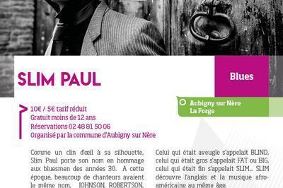 Slim Paul à Aubigny sur Nere