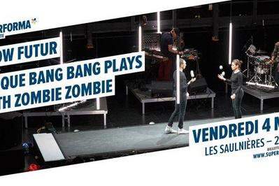Slow Futur - Cirque Bang Bang plays with Zombie Zombie à Le Mans