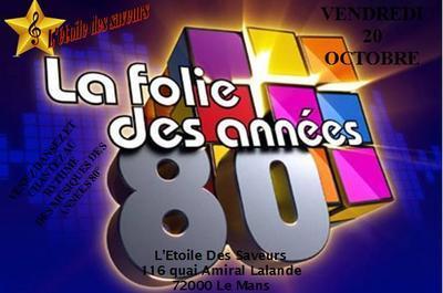 Soiree ANNEE 80° à Le Mans