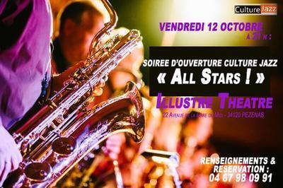 Soirée D'ouverture Culture Jazz All Stars ! à Pezenas