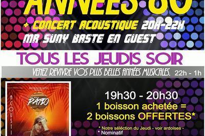 Soirée Dansante Années 80 Et Concert Acoustique Mr Suny Baste à Montpellier