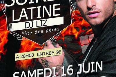 Soirée Latine - Dj Liz à Montpellier