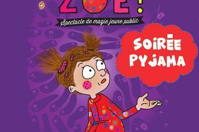 Soirée Pyjama avec Zoé à Montauban