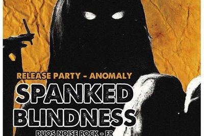 Spanked /Blindness à Besancon