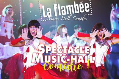 Spectacle Music-Hall Comédie de la Flambée 2017-2018 à Le Mans