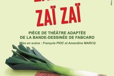 Spectacle Zaï Zaï Zaï Zaï à Rennes