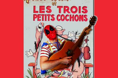 Spiderman et les trois petits cochons à Montauban