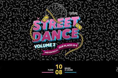 Street Dance All Night Long Vol III à Paris 7ème