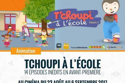T'choupi À L'école  Ciné City à Troyes