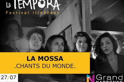 Tempora: La Mossà, Cinq Femmes - Une Voix qui emporte à Mailhac