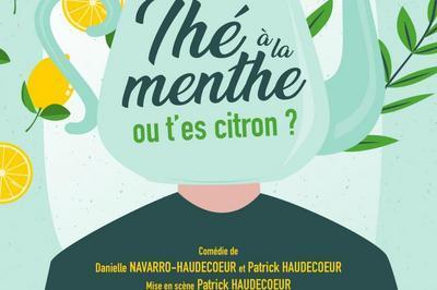Thé à la Menthe ou t'es citron ? à Bordeaux