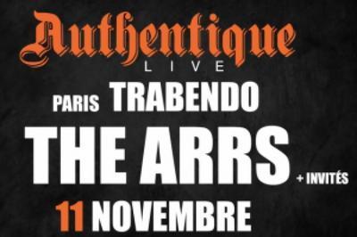The Arrs + Invités [authentique Live] à Paris 19ème