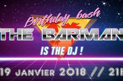 The barman is the DJ : Birthday bash !! à Amiens
