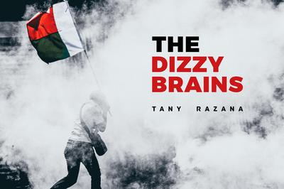 The Dizzy Brains – Nouvel Album « tany Razana » à Evreux