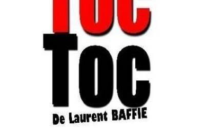 Toc Toc De Laurent Baffie à Paris 9ème