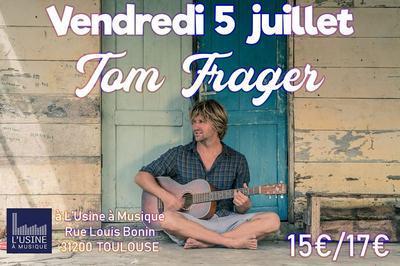 Tom Frager / Alsahm à Toulouse