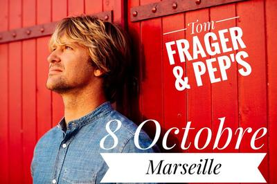 Tom Frager & Pep'S En Concert à Marseille