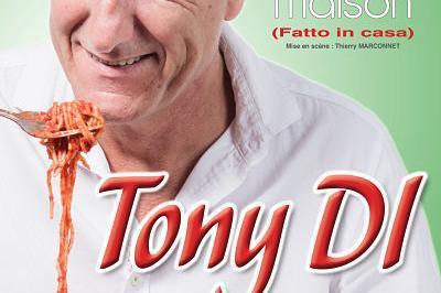 Tony Di Dans Comme A La Maison (Fatto in Casa) à Lyon