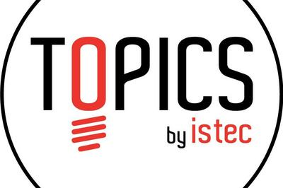 Topics By Istec à Paris 17ème