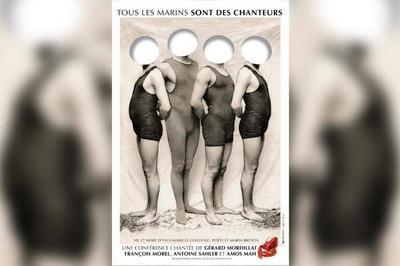 Tous Les Marins Sont Des Chanteurs à Paris 10ème