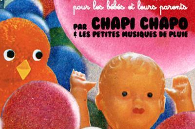 Toutouig La La Par Chapi Chapo Et Les Petites Musiques De Pluie à Macon