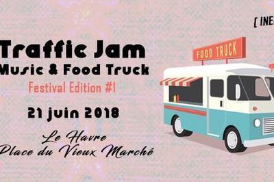 Traffic Jam Music & Food Truck Festival #1 à Le Havre