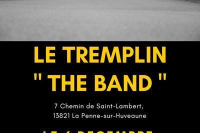 Tremplin The Band à La Penne sur Huveaune