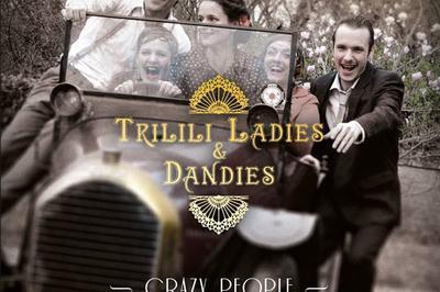 Trilili Ladies & Dandies à Vouneuil Sous Biard