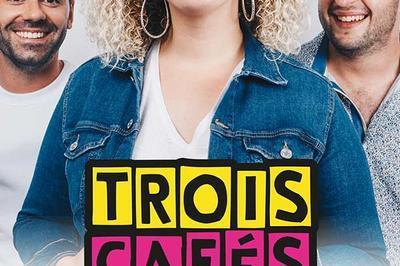 Trois Cafés Gourmands à Besancon