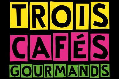 Trois Cafes Gourmands à Perigueux