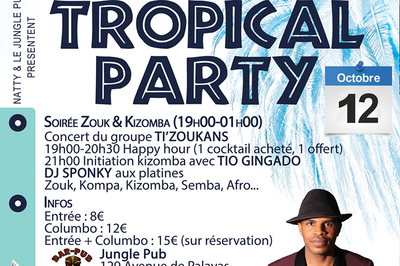 Tropical Party | Zouk & Kizomba | Concert Ti'zoukans | Mix Dj Sponky à Montpellier