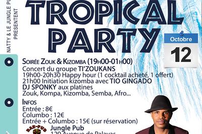 Tropical Party | Zouk & Kizomba | Concert Ti'zoukans | Mix Dj Sponky à Montpellier
