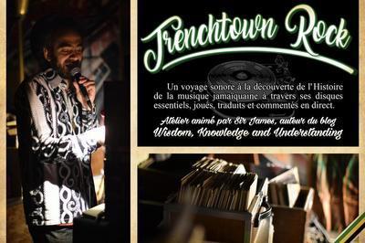 Under mi culture#3 : Trenchtown Rock à Bourges