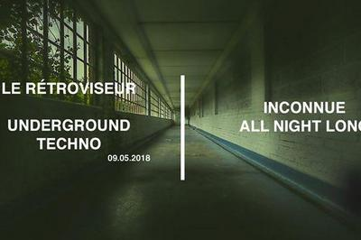 Underground Techno By Inconnue All Night Long à Amiens